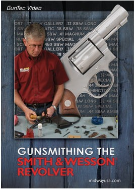 Gunsmithing the Smith &amp; Wesson Revolver DVD