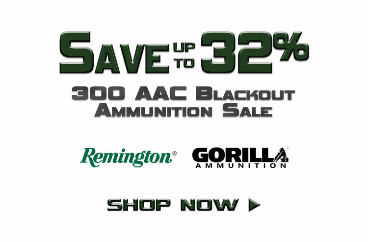 Save up to 32% on 300 AAC Blackout Ammo