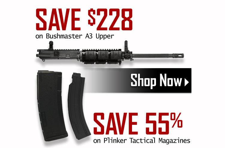 $228 Off Bushmaster AR-15 A3 Upper + Save 55% on Plinker Tactical Magazines