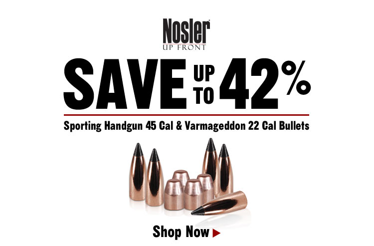 Save up to 42% on Select Nosler Bullets