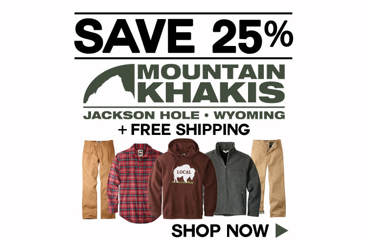 Save 25% Off Mountain Khakis