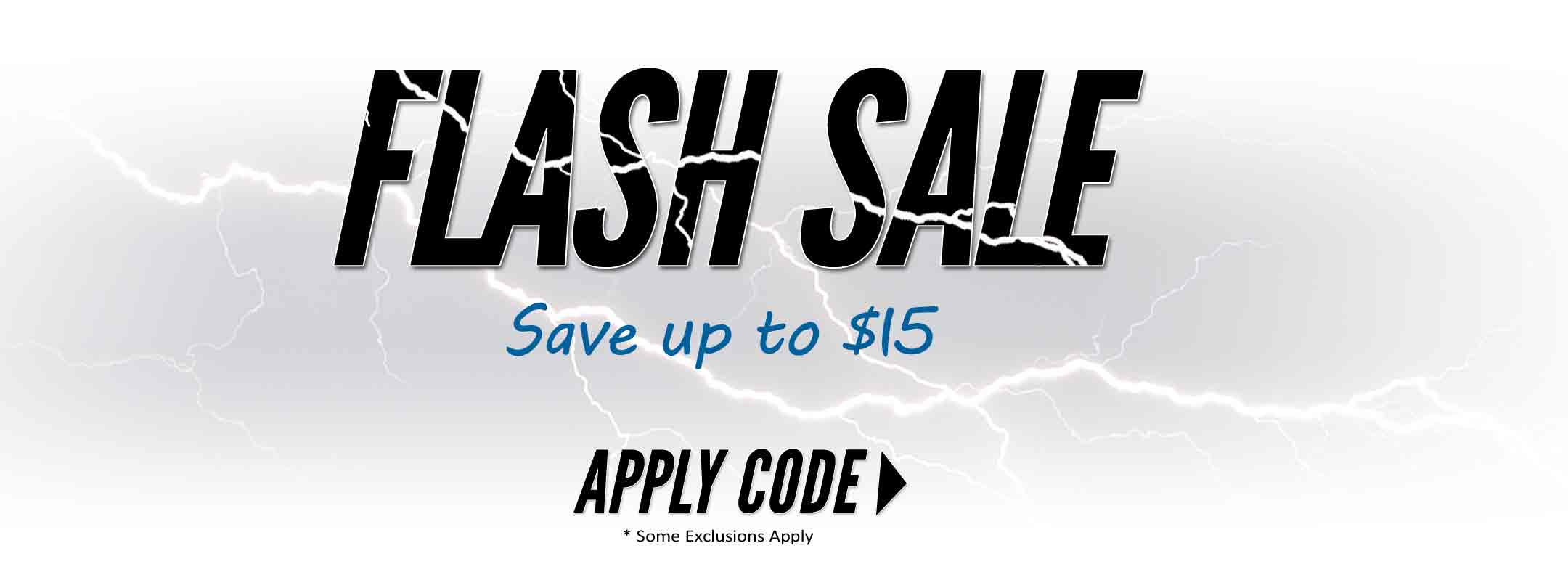 Flash Sale - Save up to $15
