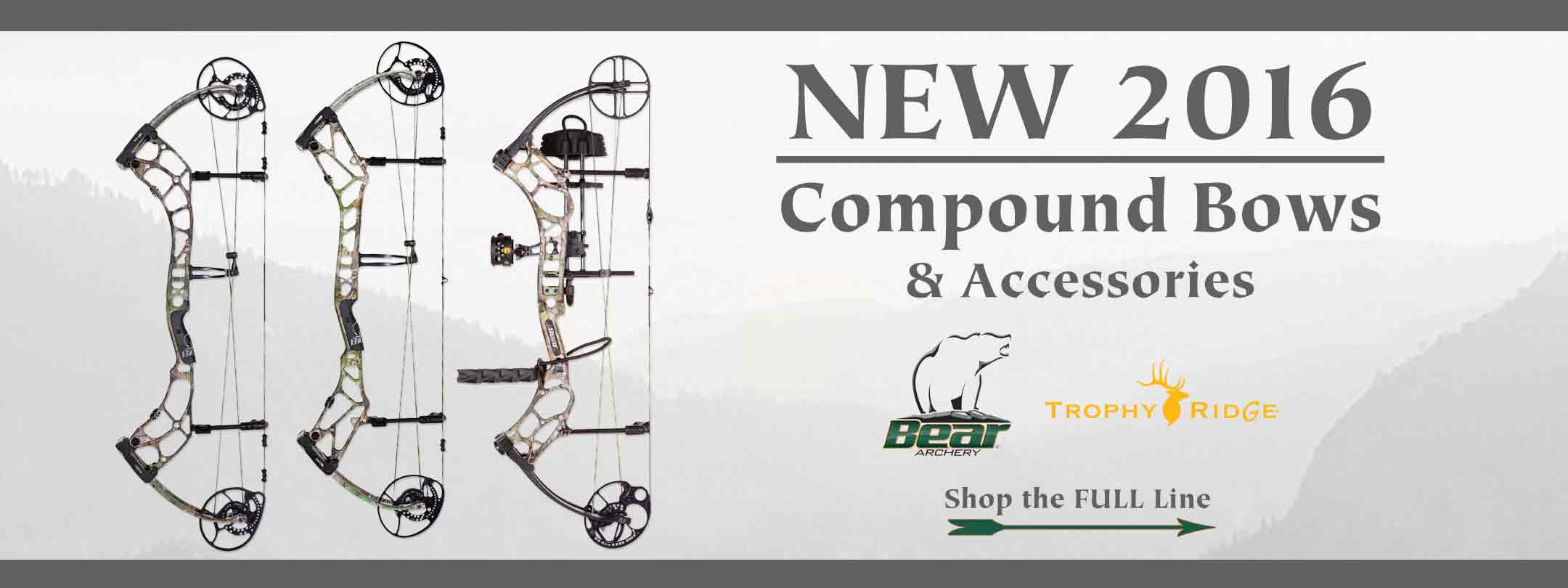 Shop the NEW 2016 Bear Compound Bows & Trophy Ridge Accessories