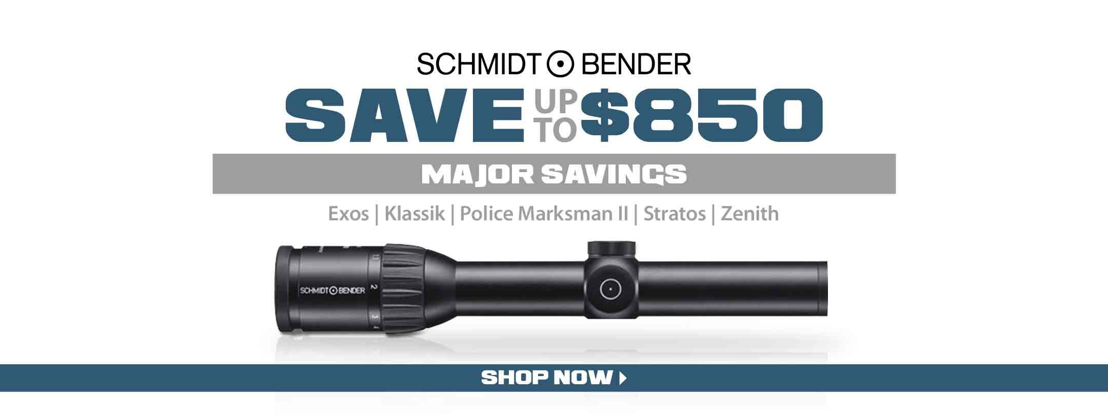 Major Savings on Schmidt & Bender