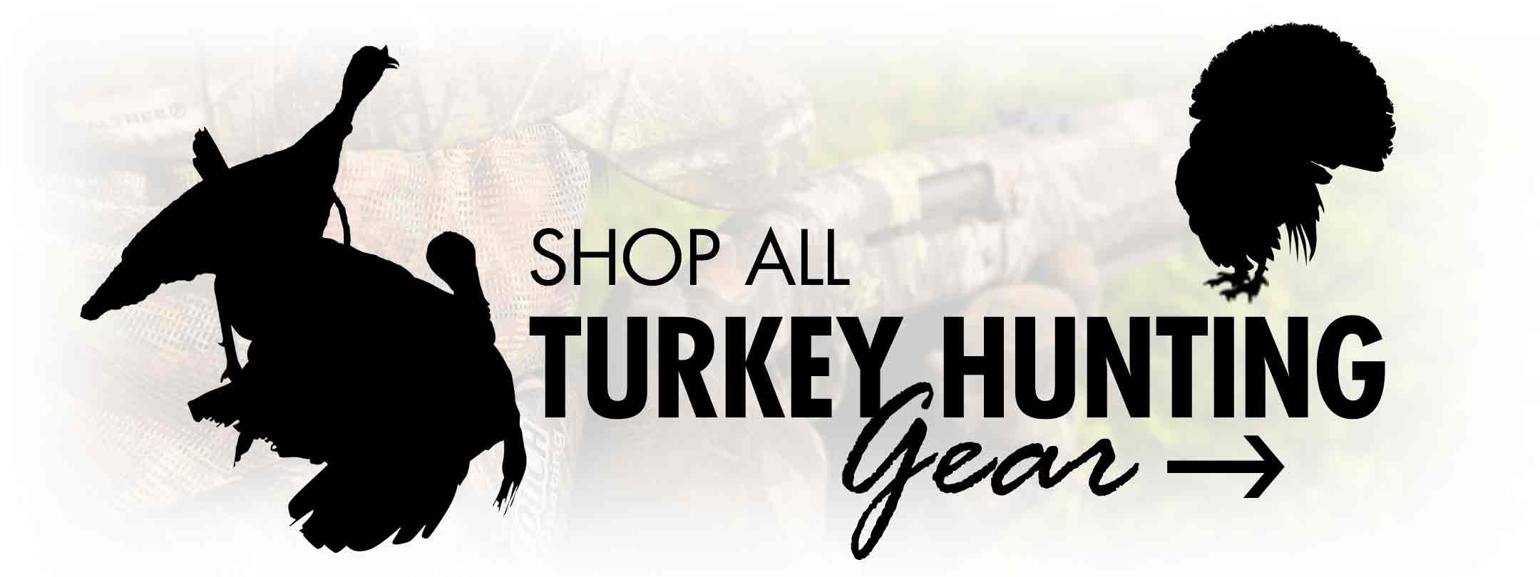 Shop All Turkey Hunting Gear