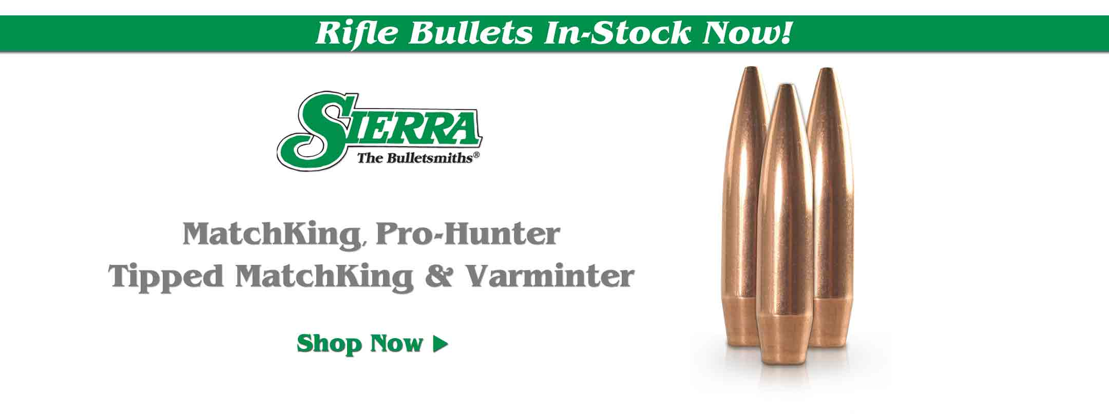 Now Available - Sierra Bullets