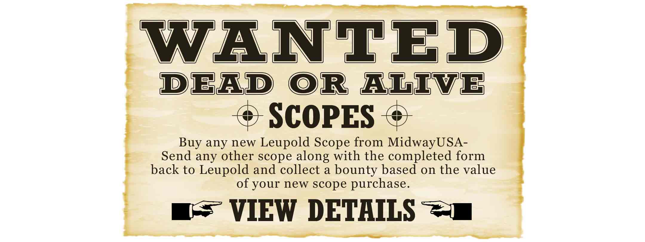 Leupold Wanted Dead or Alive