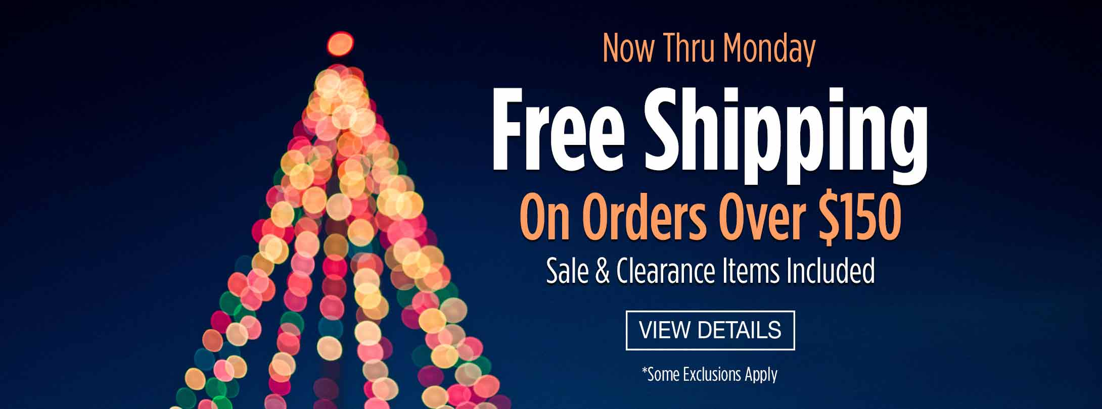 Free Shipping on Orders Over $150 - Sale & Clearance Items Included!