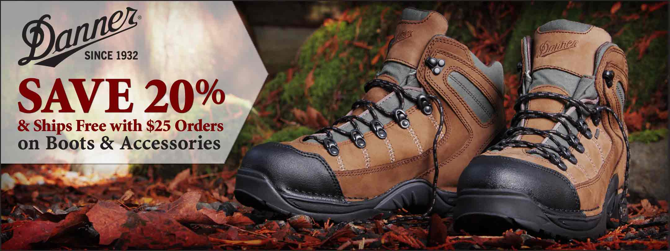 Danner - Perfect Balance of Comfort, Support & Durability