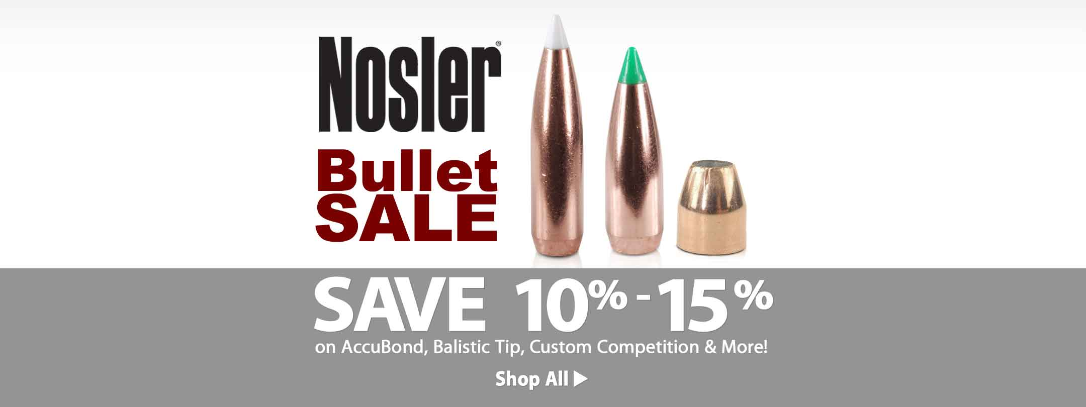 Save 10% - 15% on Nosler Bullets