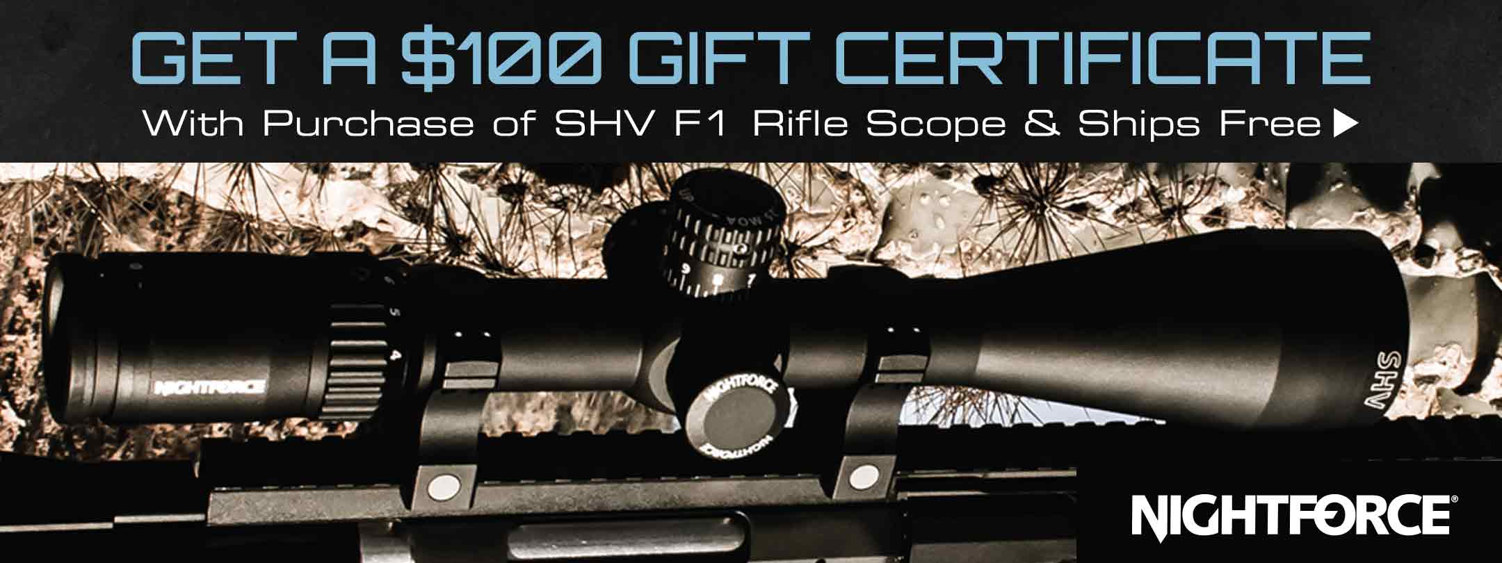 $100 Gift Certificate with Purchase of SHV F1 Rifle Scope