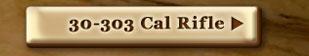 30-303 Cal Rifle
