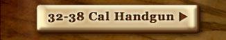 32-38 Cal Handgun
