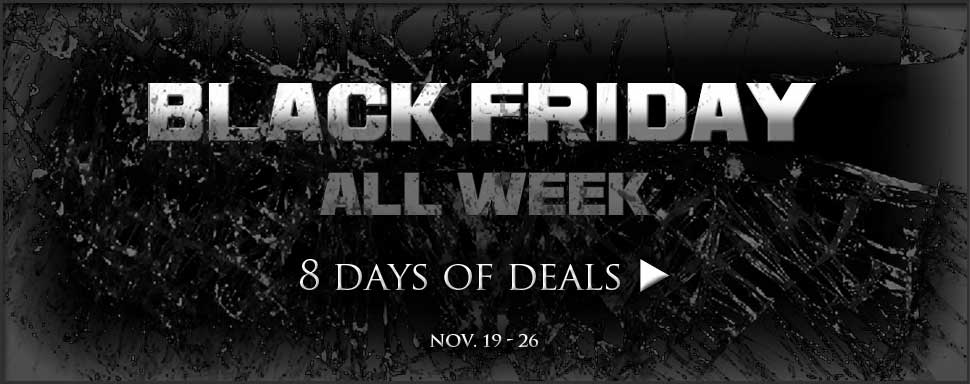 Black Friday Sale: November 19 - 26, limit 3 per product per Customer