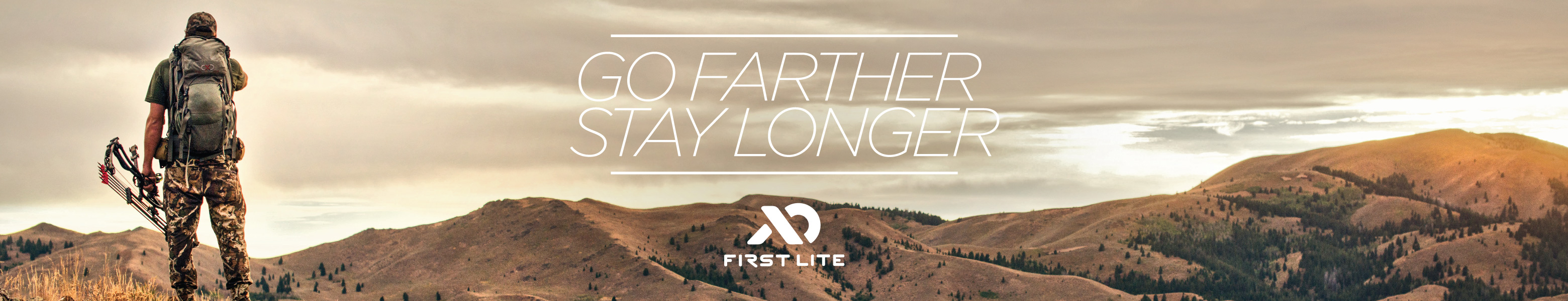 Go Farther Stay Longer – First Lite