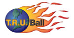 T.R.U. Ball products