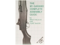 "Product detail of ""The M1 Garand Complete Assembly Guide"" Book by Walt Kuleck with Clin..."