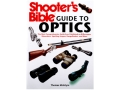 "Product detail of ""Shooter's Bible Guide to Optics"" Book by Thomas Mclntyre"