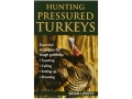 "Thumbnail Image: Product detail of ""Hunting Pressured Turkeys""  Book By Brian Lovett"