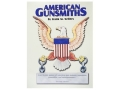 "Product detail of ""American Gunsmiths, 2nd Edition"" Book by Frank Sellers"