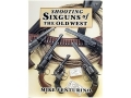 "Product detail of ""Shooting Sixguns of the Old West"" Book by Mike Venturino"