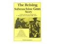 "Thumbnail Image: Product detail of ""The Reising: Submachine Gun Story"" Book by Frank..."