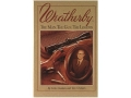 "Product detail of ""Weatherby: The Man, The Gun, The Legend"" Book by Grits Gresham and T..."