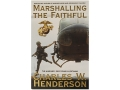 "Product detail of ""Marshalling The Faithful: The Marines' First Year In Vietnam"" Book B..."
