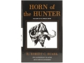 "Product detail of ""Horn of the Hunter: The Story of an African Safari"" Book by Robert C. Ruark"