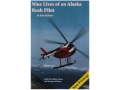 Product detail of Nine Lives of an Alaska Bush Pilot Book By Ken Eichner