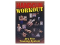 "Product detail of Gun Video ""Handgun Workout: Dry Fire Training System"" DVD"