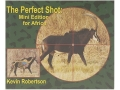 "Product detail of ""The Perfect Shot: Mini Edition for Africa"" Book by Kevin Robertson"