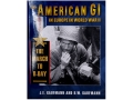 """Product detail of """"The American GI in Europe in World War II - The March to D-Day"""" Book..."""