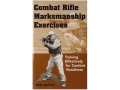 "Product detail of ""Combat Rifle Marksmanship Exercises"" Book By Andy Standford"