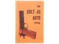 "Product detail of ""Colt .45 Auto Pistol"" Military Manual by Department of the Army"