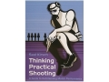 "Product detail of ""Thinking Practical Shooting"" Book by Saul Kirsch"