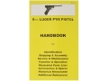"Product detail of ""9mm Luger P-08 Pistol"" Handbook"