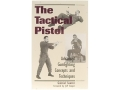 "Thumbnail Image: Product detail of ""The Tactical Pistol: Advanced Gunfighting Concep..."