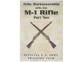 Gun Video &quot;Rifle Marksmanship with the M-1 Rifle: Part 2&quot; DVD