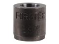 Forster Precision Plus Bushing Bump Neck Sizer Die Bushing 287 Diameter