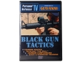 "Product detail of Personal Defense TV ""Black Gun Tactics"" DVD"