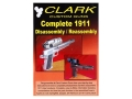 "Product detail of Clark Custom Guns Video ""Complete 1911: Disassembly/Reassembly"" DVD"