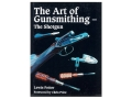 "Product detail of ""The Art of Gunsmithing - The Shotgun"" Book by Lewis Potter"