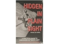 Product detail of &quot;Hidden in Plain Sight: A Practical Guide to Concealed Handgun Carry, Revised 2nd Edition&quot; Book by Trey Bloodworth and Mike Raley