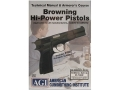 American Gunsmithing Institute (AGI) Technical Manual &amp; Armorer&#39;s Course Video &quot;Browning Hi-Power Pistols&quot; DVD