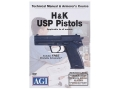 American Gunsmithing Institute (AGI) Technical Manual &amp; Armorer&#39;s Course Video &quot;H&amp;K USP Pistols&quot; DVD