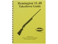 Radocy Takedown Guide &quot;Remington 11-48&quot;