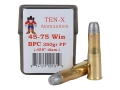 Ten-X Cowboy Ammunition 45-75 WCF 350 Grain Round Nose Flat Point BPC Box of 20
