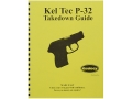 Radocy Takedown Guide &quot;Kel Tec P32&quot;