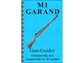 Product detail of Gun Guides Takedown Guide &quot;M1 Garand&quot; Book